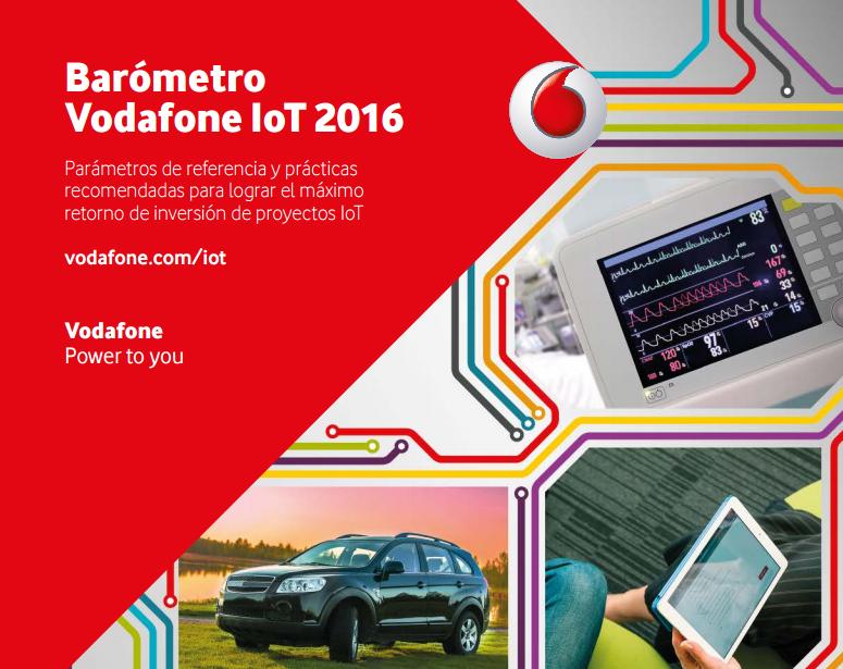 """Vodafone presenta su IV """"Barómetro de Internet de las Cosas"""""""