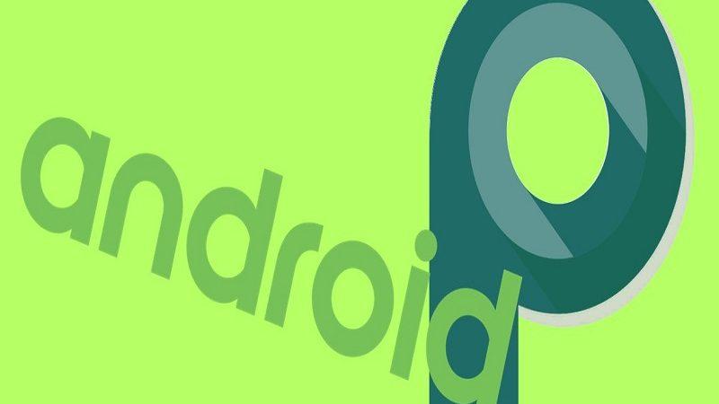 El Android P ya está aquí