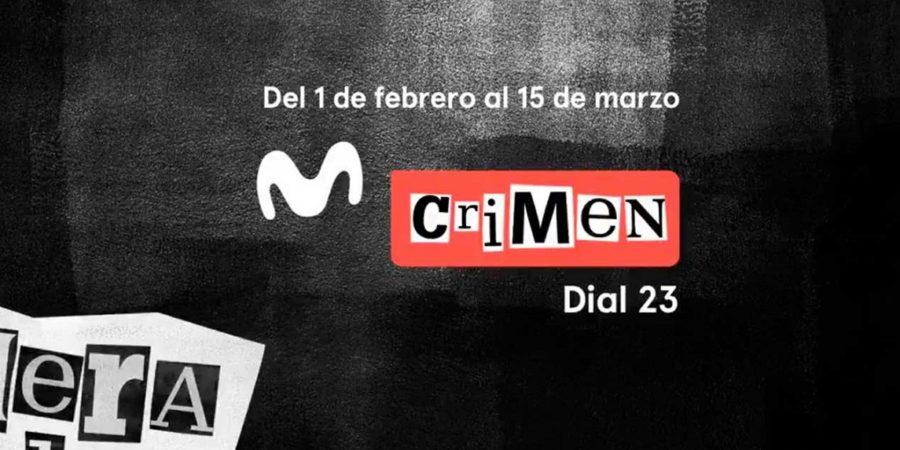 Movistar+ anuncia la llegada de Movistar Crimen, su nuevo canal